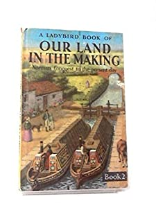 Our Land in the Making, Book 2