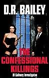 The Confessional Killings (DI Gallway Investigates, #1)