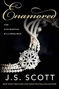 Enamored (Accidental Billionaires #3)