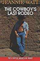 The Cowboy's Last Rodeo