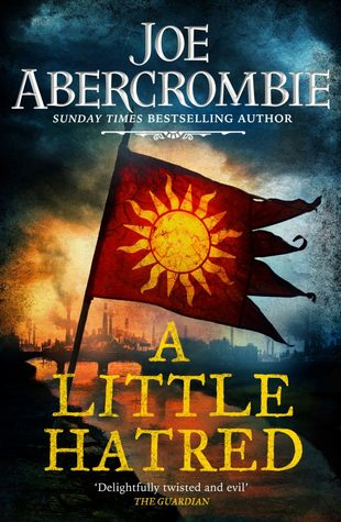 A Little Hatred by Joe Abercrombie