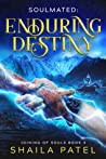 Enduring Destiny (Joining of Souls, #3)