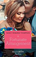 A Fortunate Arrangement (Mills & Boon True Love) (The Fortunes of Texas: The Lost Fortunes, Book 5)