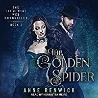 The Golden Spider (Elemental Steampunk Chronicles, #1)