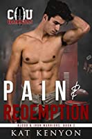 Pain & Redemption (Blood and Iron Warriors, #2)