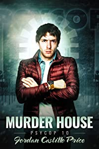 Murder House (PsyCop, #10)