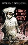 Under Rotting Sky