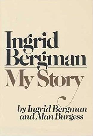 My Story by Ingrid Bergman
