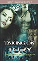 Taking on Tory (Magic, New Mexico, #2)