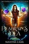 The Peabrain's Idea (The Peabrain Adventures #1)