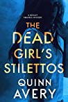 The Dead Girl's Stilettos (A Bexley Squires Mystery #1)