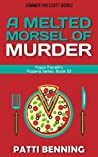 A Melted Morsel of Murder (Papa Pacelli's Pizzeria #33)