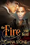 The Fire You Hold (Heritage #2)