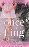 Once Upon a Fling (Be-Wished, #1)