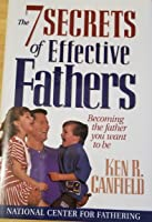 The 7 Secrets of Effective Fathers