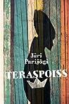Teraspoiss by Jüri Parijõgi