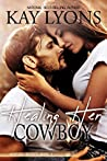 Healing Her Cowboy (Montana Secrets #1)