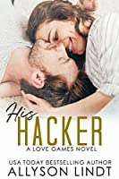 His Hacker: A Geeky Forbidden Romance (Love Games Book 5)