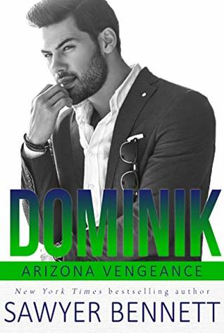 Dominik (Arizona Vengeance, #6)