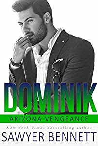 Dominik (Arizona Vengeance, #6)