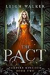 The Pact (Vampire Kingdom #2)