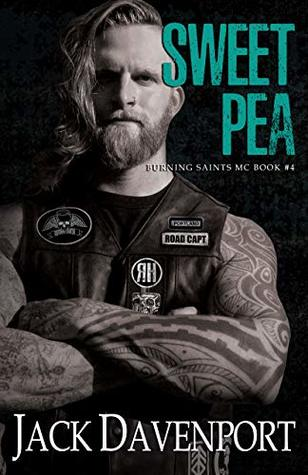 Sweet Pea (Burning Saints MC, #4)
