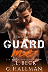 Guard Me (The Rossi Crime Family #4)