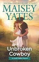 Unbroken Cowboy (Gold Valley, #5)
