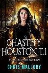 Sorcière, mais pas trop (Chastity Houston, #1)