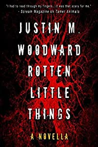 Rotten Little Things (Tamer Animals Book 2)