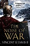 The Noise of War (The Sertorius Scrolls #2)