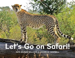 Let's Go on Safari by Kate Gilman Williams