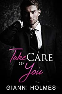Take Care of You (Taking Care, #1)