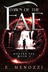 Dawn of the Fae (Modern Fae #2)