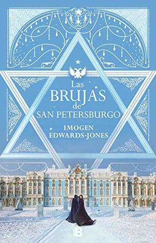 Las brujas de San Petersburgo Imogen Edwards Jones