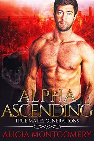 Alpha Ascending (True Mates Generations, #3)