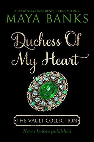 Duchess of My Heart (The Vault Collection, #1)