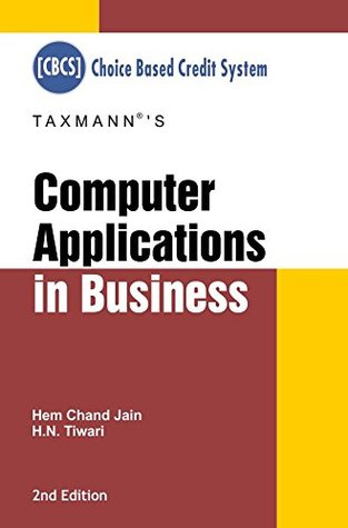 Computer Applications in Business (CBCS) (2nd Edition, January 2017)
