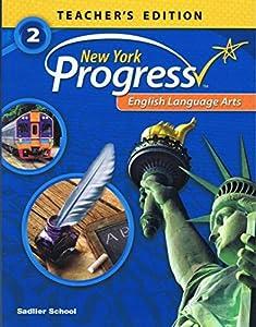 SADLIER New York Progress English language Arts Teacher's Edition Grade 2