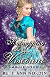 Kidnapping the Viscount (Marriage by Fate Book 5)