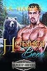 Hotshot Bear: Slade (Silvertip Shifters #6)