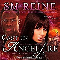 Cast in Angelfire (Mage Craft, #1)