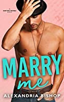 Marry Me: An Older Brother's Best Friend Romance