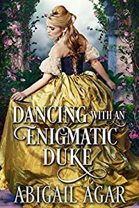 Dancing with an Enigmatic Duke