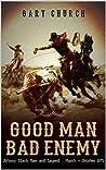 Good Man, Bad Enemy, 1871 (Johnny Black #3)