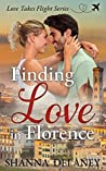 Finding Love in Florence (Love Takes Flight Book 1)
