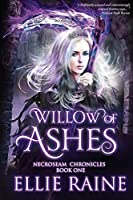Willow of Ashes: NecroSeam Chronicles | Book One