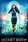 Sanguine Shadows (Curse Workers, #1)