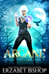 Arcane (Curse Workers, #3)