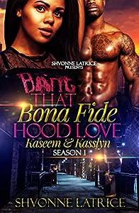 That Bona Fide Hood Love: Kaseem and Kasslyn